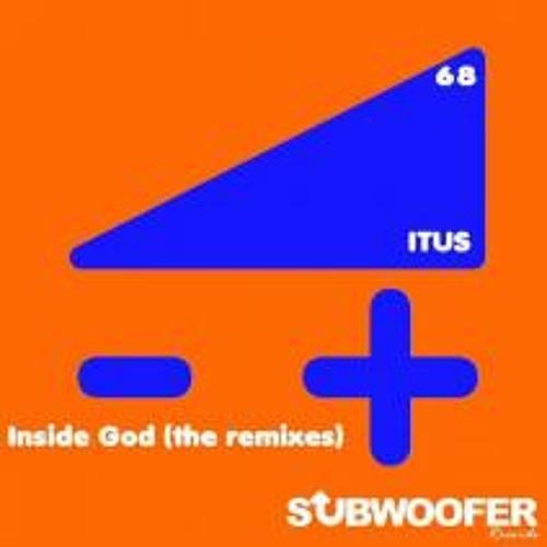 Itus -Inside God- Marcus Nacht Remix Subwoofer Records