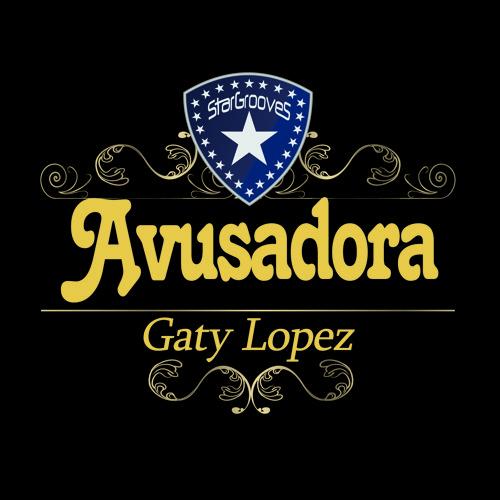 Gaty Lopez - Avusadora(Beatport Exclusive)