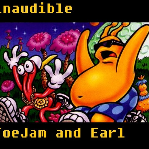 inaudible - Toejam and Earl