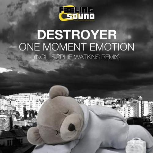 Destroyer - One Moment Emotion (Sophie Watkins Remix) - FREE DOWNLOAD!