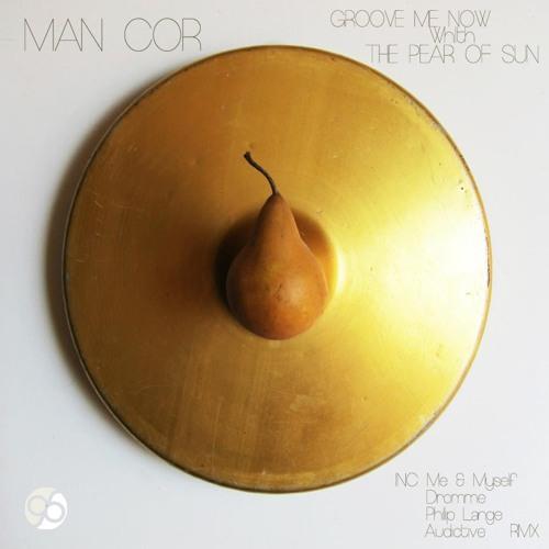 Man Cor - Groove Me Now (Audictive Rmx)