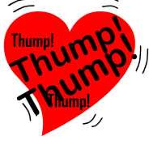 Thump Thump Thump....