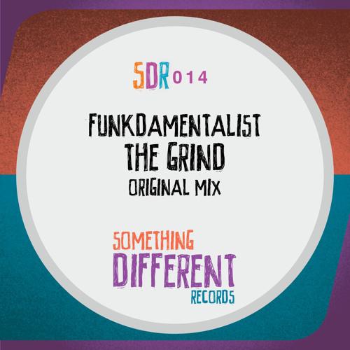 [SDR014] Funkdamentalist - The Grind (Original Mix) [SC Edit]