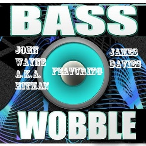 Bass Wobble