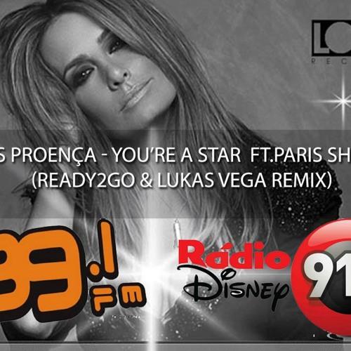 READY2GO e LUKAS VEGA remix - you're a star, Cris proença ft. Paris S. Tocando na Radio Disney 91.3