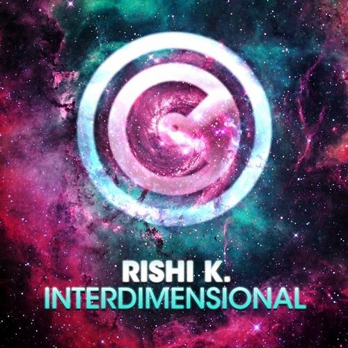 Rishi K. - Interdimensional [Consistent Records]
