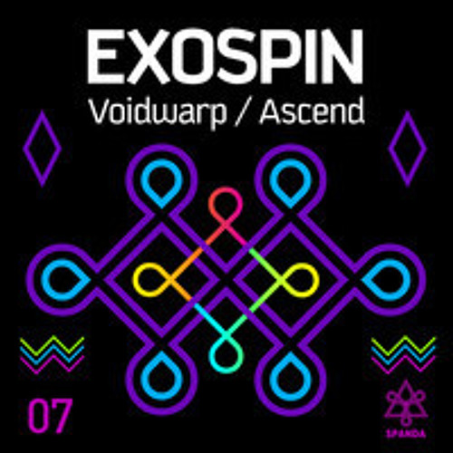 exospin - voidwarp / ascend [out NOW! on spanda records]