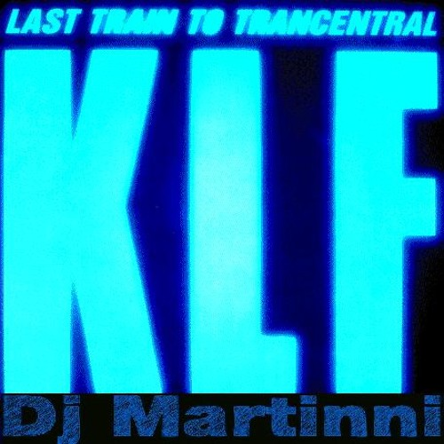 The KLF - Last Train To Trancentral (Dj martinni edit) FREE DOWNLOAD