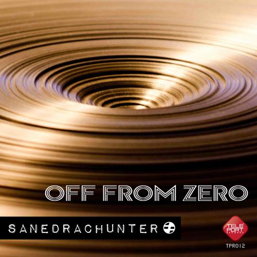 Off From Zero (Sanedrac Remix) - Luke Hunter, Franccesco Cardenas, SanedracHunter