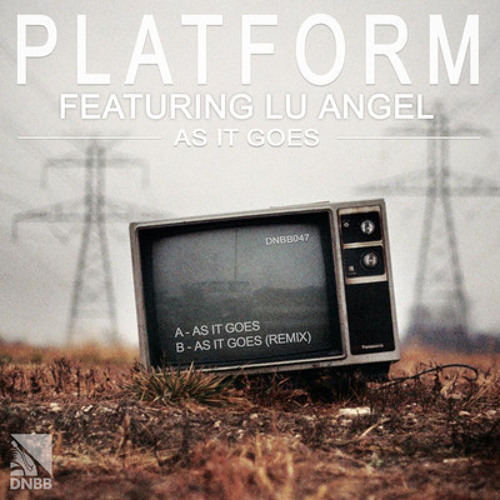 Platform feat. Lu Angel-As it goes (Late night remix) clip, Out on DNBB Recordings
