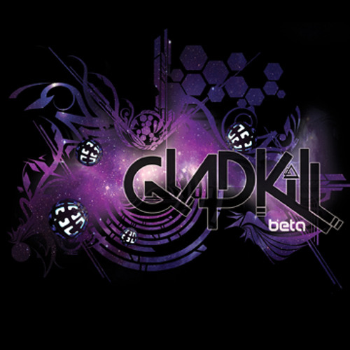 Gladkill - I Can't Change The Past