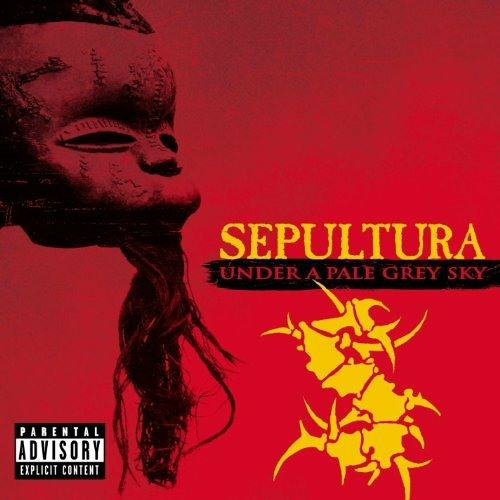 Sepultura - Under a Pale Grey Sky (Featured Tracks)