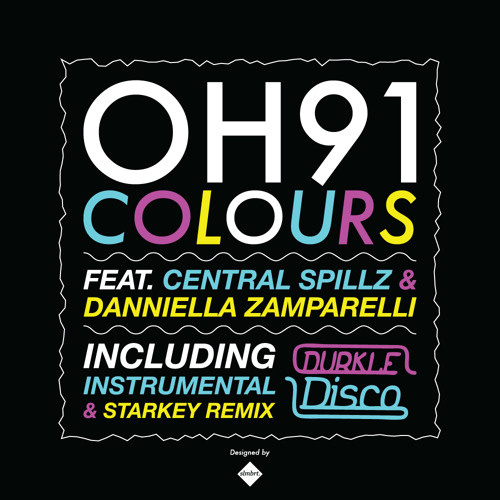 OH91 feat Central Spillz & Danniella Zamparelli - Colours (vocal mix) [DURK003]