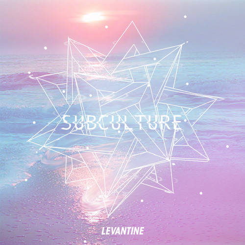 Levantine - Just A Feeling (Original Mix)