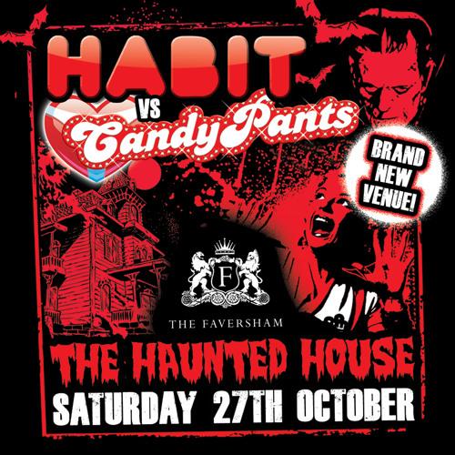 Habit vs Candypants Halloween Saturday 27th October Faversham