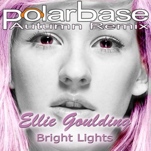 Ellie Goulding Bright Lights Polarbase Autumn mix