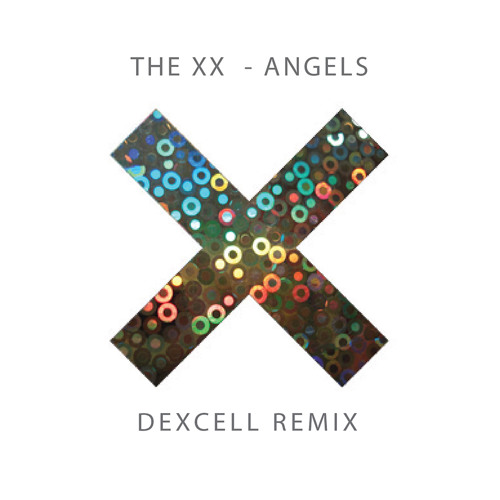 The XX - Angels (Dexcell Remix) FREE DOWNLOAD