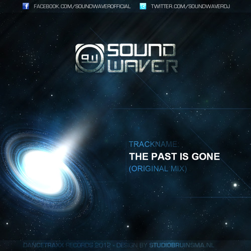 Soundwaver - The Past Is Gone (Fear FM Edit) [FREE RELEASE]