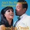 Ain't No Mountain Perculator - Marvin Gaye and Tammi Terrell, Cajmere, and Grandpa Crunk