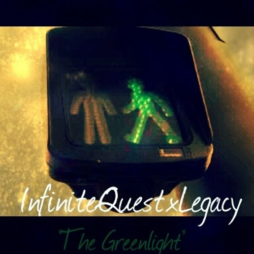Legacy - The GreenLight Prod By Infinite Quest