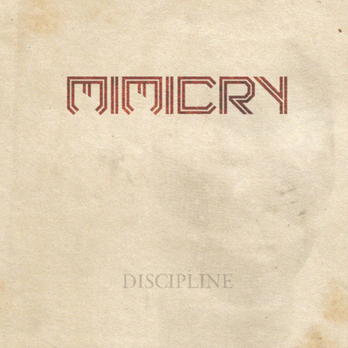Mimicry - Freaking Out (Discipline EP)