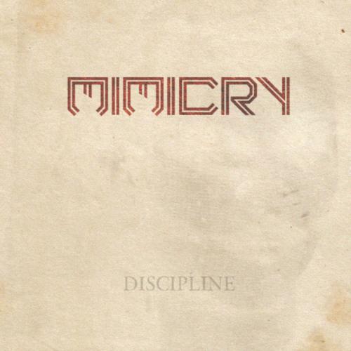 Mimicry - Comfort (Discipline EP)