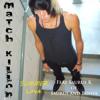 Match Killon - Summer Love (feat. Saurus K of Saurus and Bones) mp3