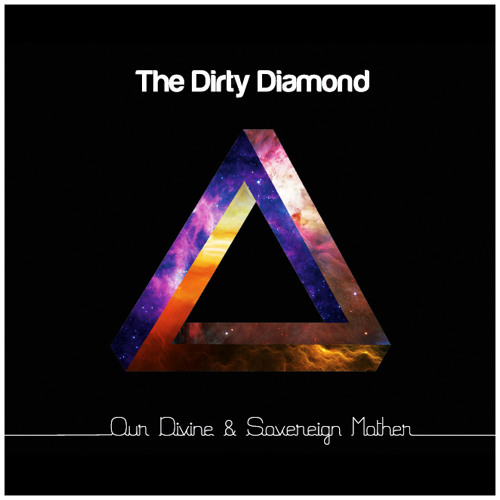 The Dirty Diamond - Our Divine & Sovereign Mother - 03 Death Won't Hurt