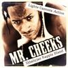 Mr. Cheeks - Lights, Camera, Action (DjBabyJae Rapple Blend) - Dirty