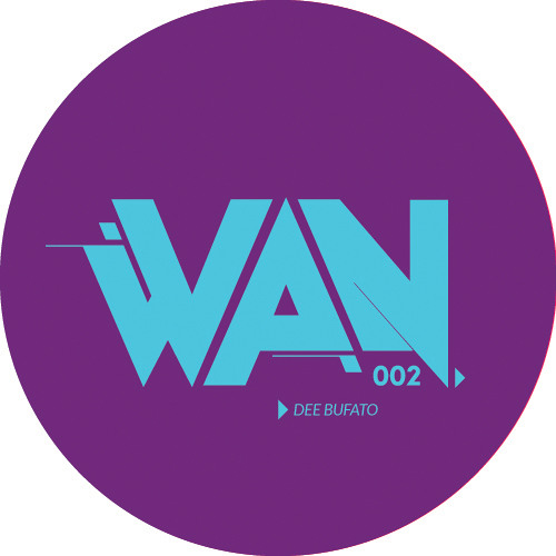 W.A.N. - PODCAST #002 - DEE BUFATO