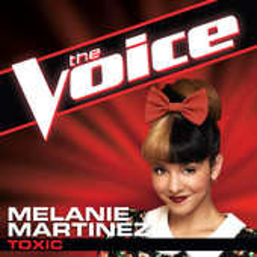 Melanie Martinez - Toxic ( The Voice America Season 3) Studio Version