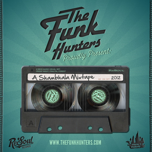The Funk Hunters Present: A Shambhala Mixtape (2012)