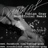 Rhianna - Diamonds (Fabian Gray Un-Official Remix) ##READ INFO## NEW LINK UP!!