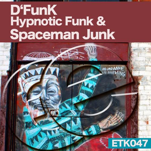 D'FunK-Hypnotic Funk & Spaceman Junk-cut