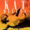 Kat Deluna - Wanna See You Dance (Dvj Kitz Extended 130 BPM)