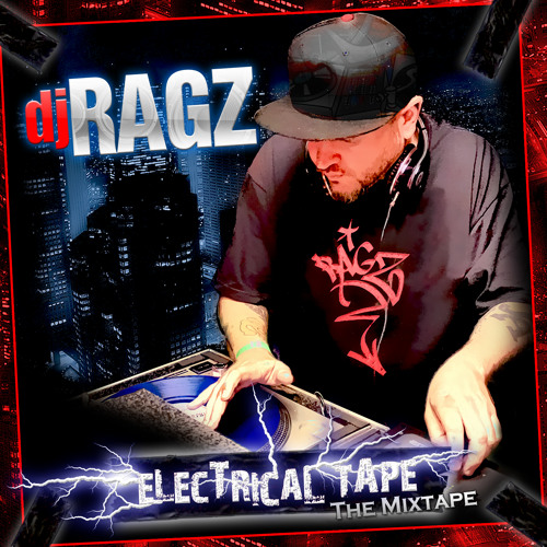 DJ Ragz - Electrical Tape