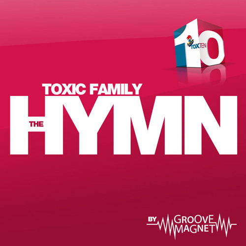Groovemagnet - Toxic Family Hymn (Steve Simon & Rob Strobe Mix)