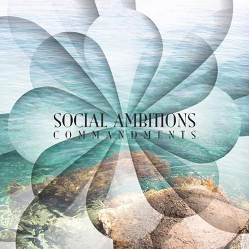 Social Ambitions - Commandments (Old School Edit)