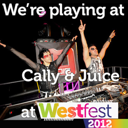 Cally & Juice at Westfest 2011