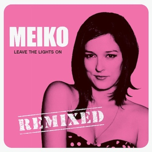 Meiko - Leave the lights (High 5 Radio mix) FREE DOWNLOAD
