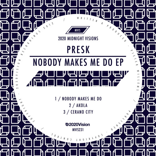 Presk - Nobody Makes Me Do