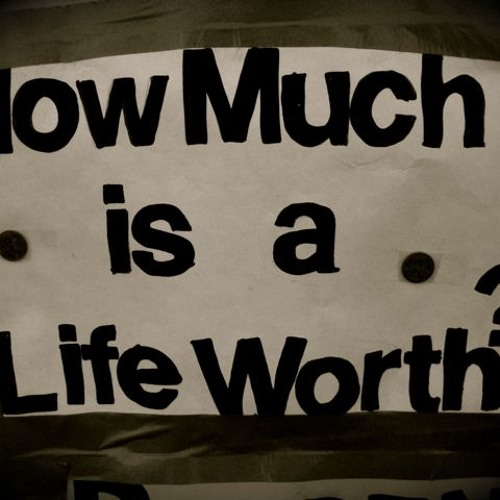 How much is a LIFE worth?