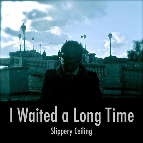 I Waited a Long Time