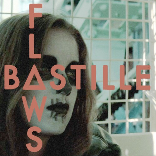 Bastille - Flaws (Russ Chimes Remix)