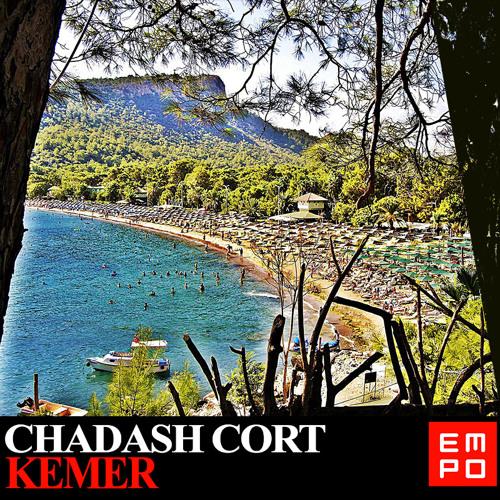 Chadash Cort - Kemer (Original Mix)