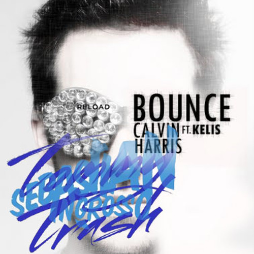 "S.Ingrosso-T.Trash vs. R3hab vs. Kelis ""Reload the bounce"""
