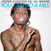 Jeeper Cussion vs. Lil Wayne - You can do a milli (Jeeper Cussion bootleg)