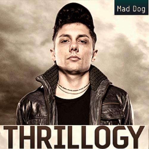 Dj Mad Dog - Podcast Thrillogy 2012
