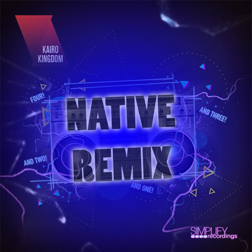 Kairo Kingdom - One, Two (Native Remix) VOTE FOR MY REMIX (starts 9th oct) Link in description!