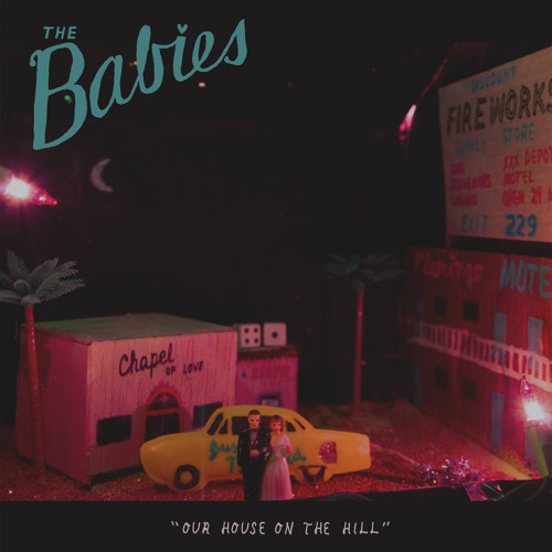 The Babies - Get Lost